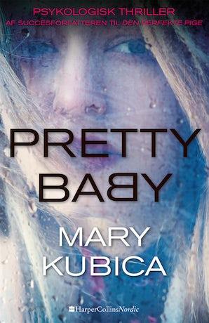 Pretty Baby - Hvor langt er du villig til at gå? book image