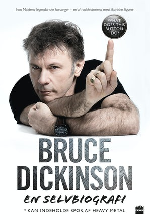 bruce-dickinson-en-selvbiografi-what-does-this-button-do